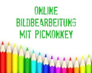 Online-Bildbearbeitung mit Picmonkey wird noch besser