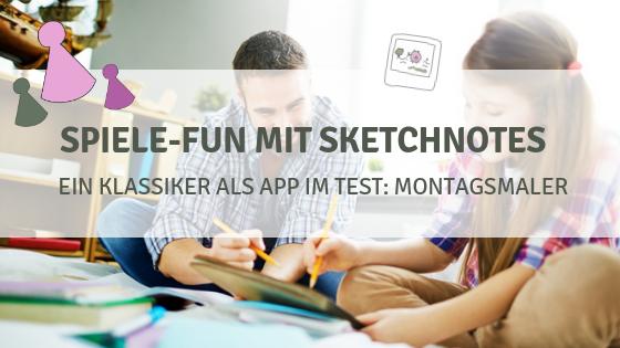 Spiele-Fun mit Sketchnotes – So begeisterst du deine ganze Familie (Teil 2)