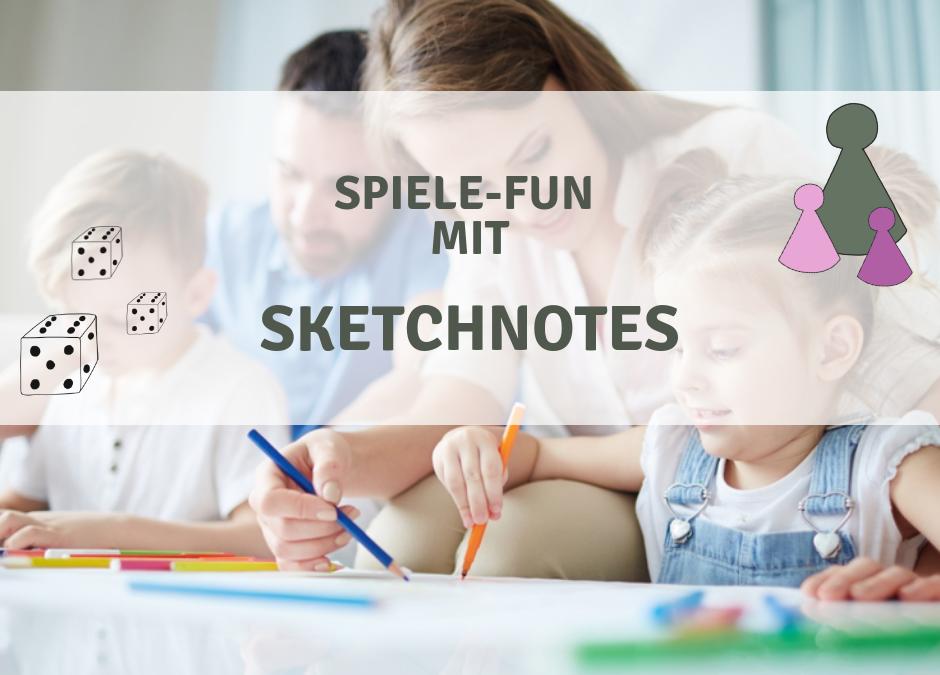 Spiele-Fun mit Sketchnotes – So begeisterst du deine ganze Familie (Teil 1)