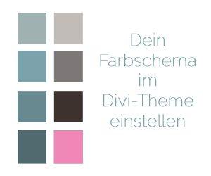 Deine Farben in Deinem Divi-Theme